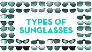Different Types of Sunglasses