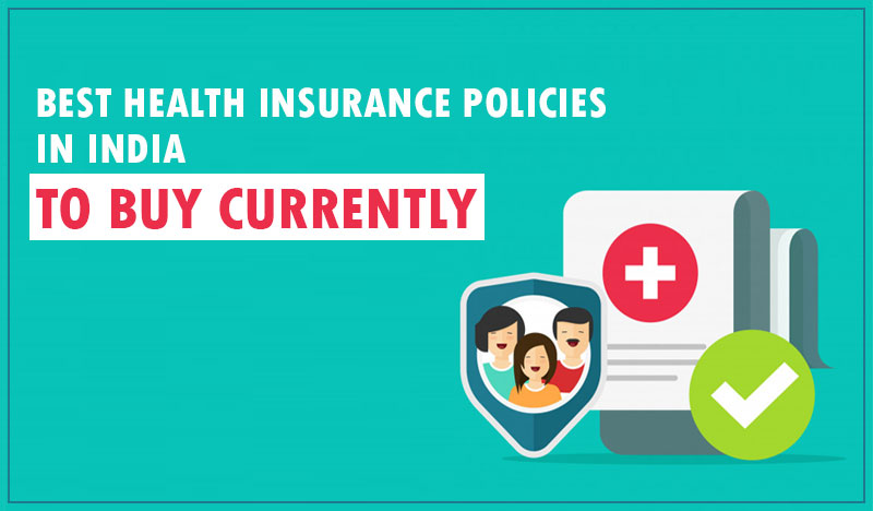 Best Health Insurance Policies in India